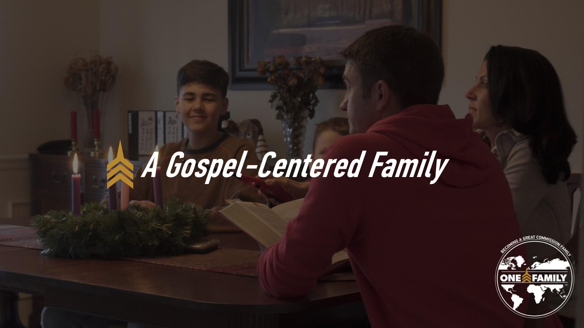 A Gospel-Centered Family.JPG