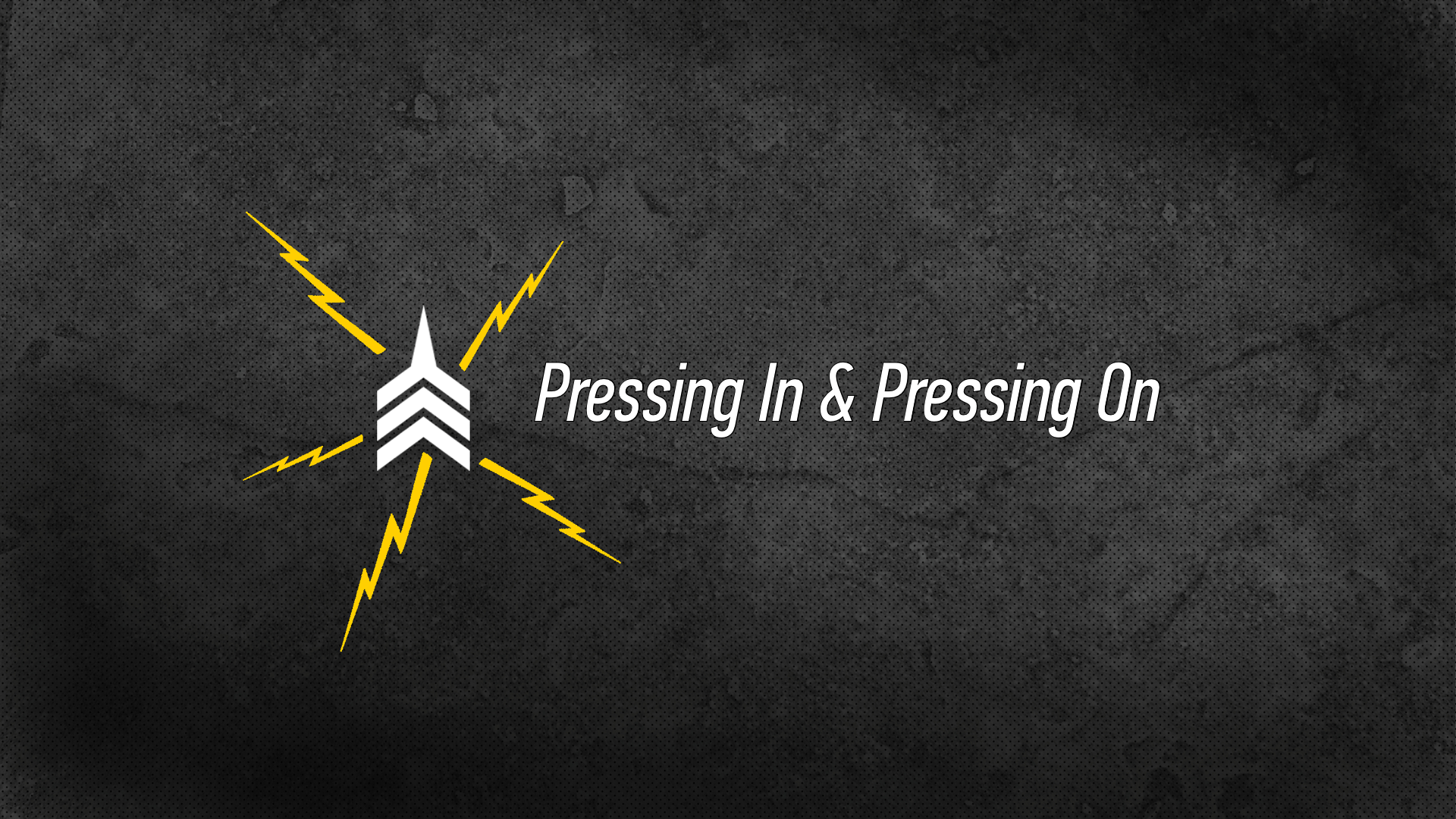 20160911 Pressing In & Pressing On.png