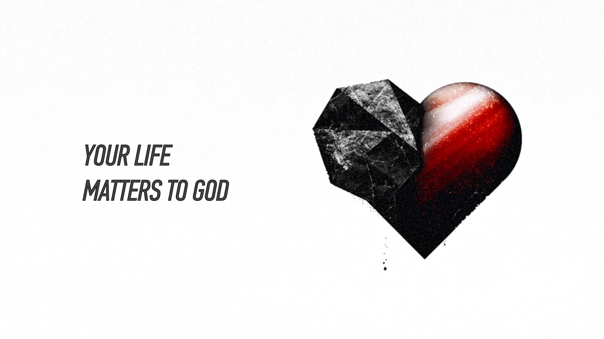 20160327 Your Life Matters To God.jpg