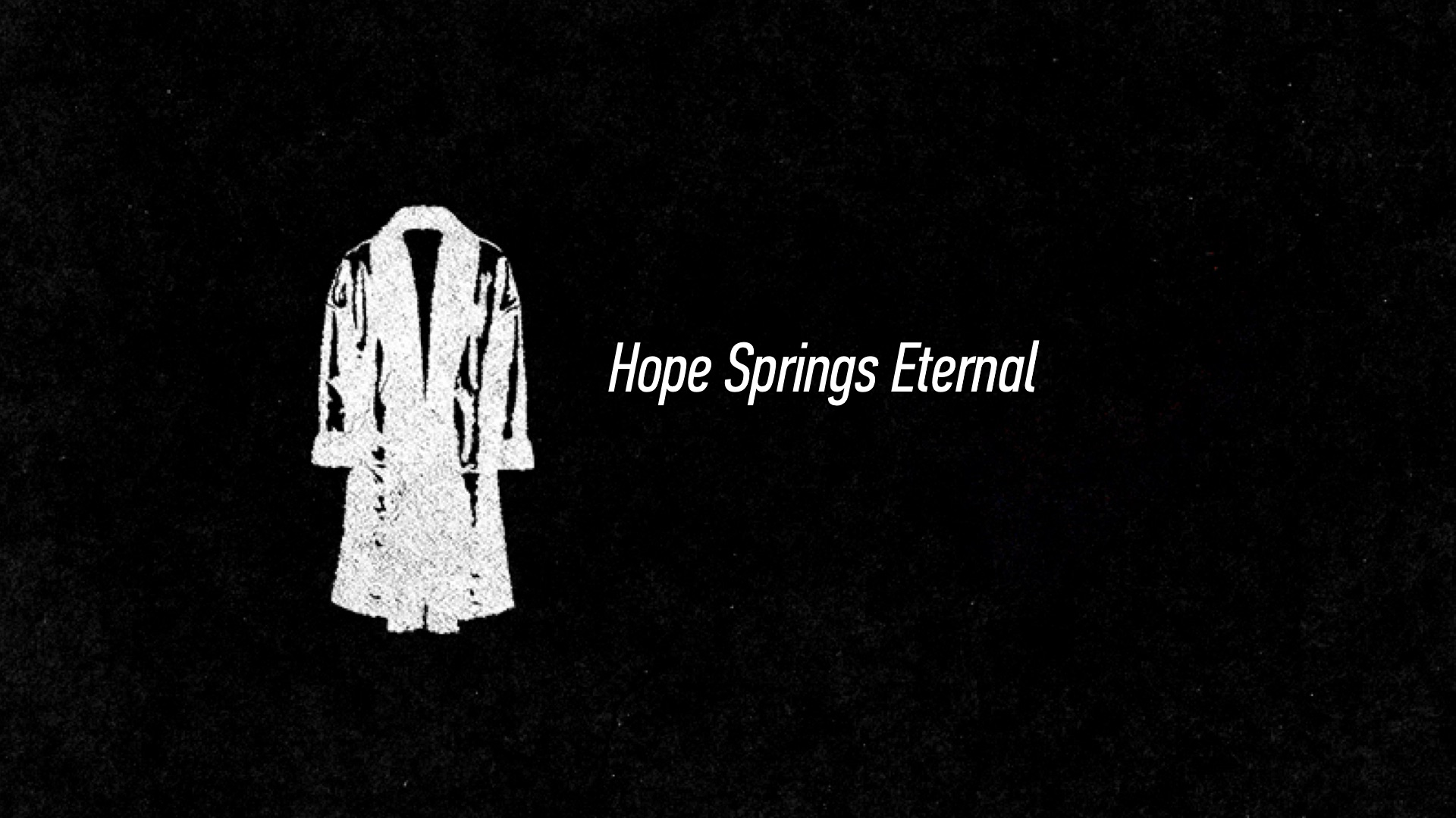 20160522 Hope Springs Eternal.jpg