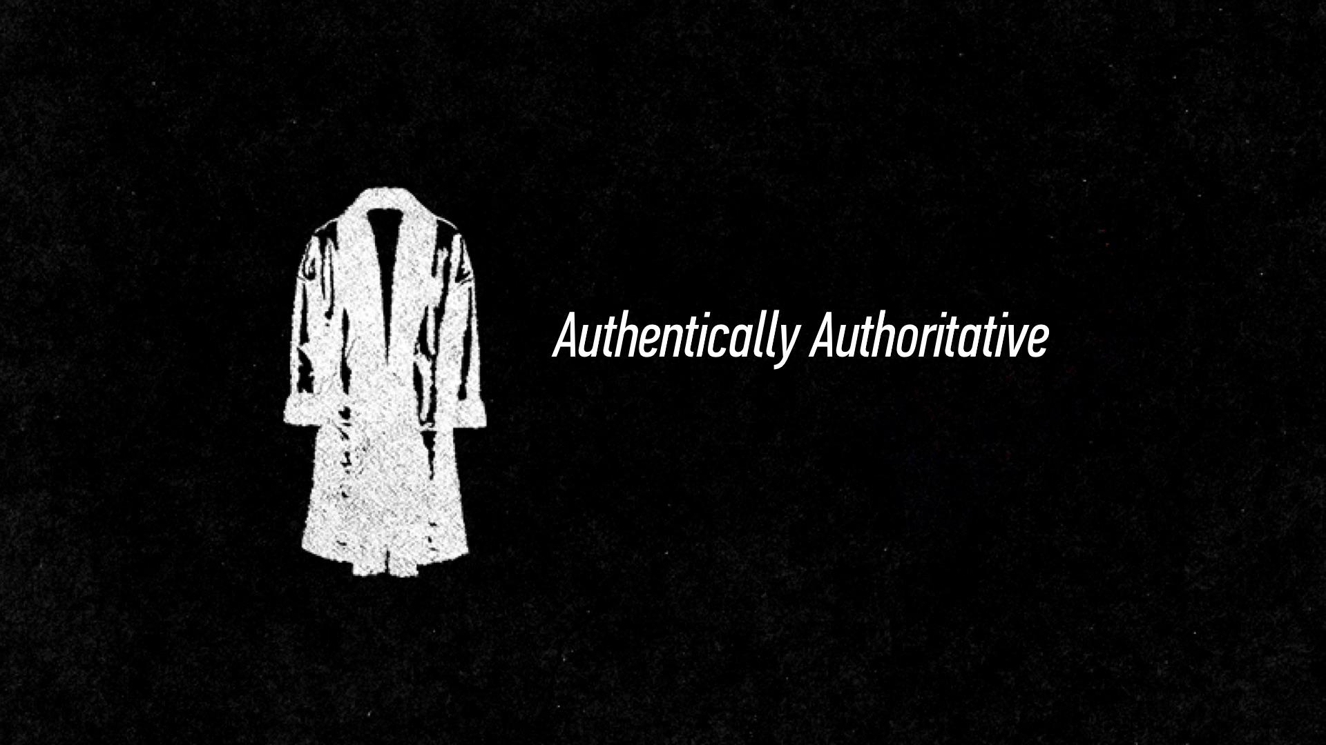 20160515 Authentically Authoritative.jpg
