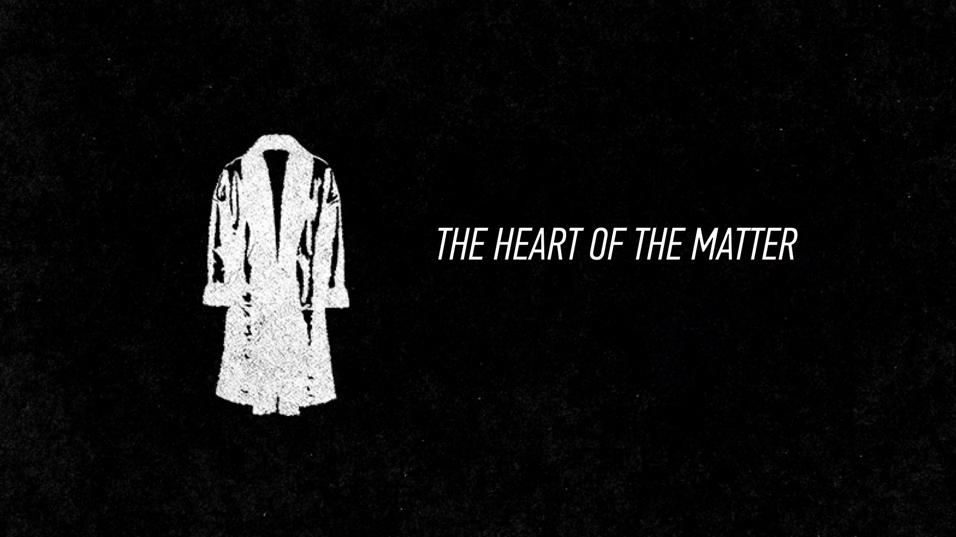 20160410 The Heart Of The Matter.jpg