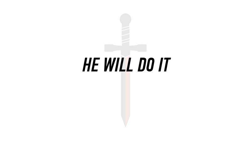 20160207 HE WILL DO IT.png
