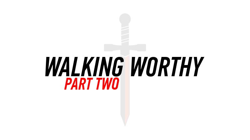 20151025 WALKING WORTHY PART 2.png