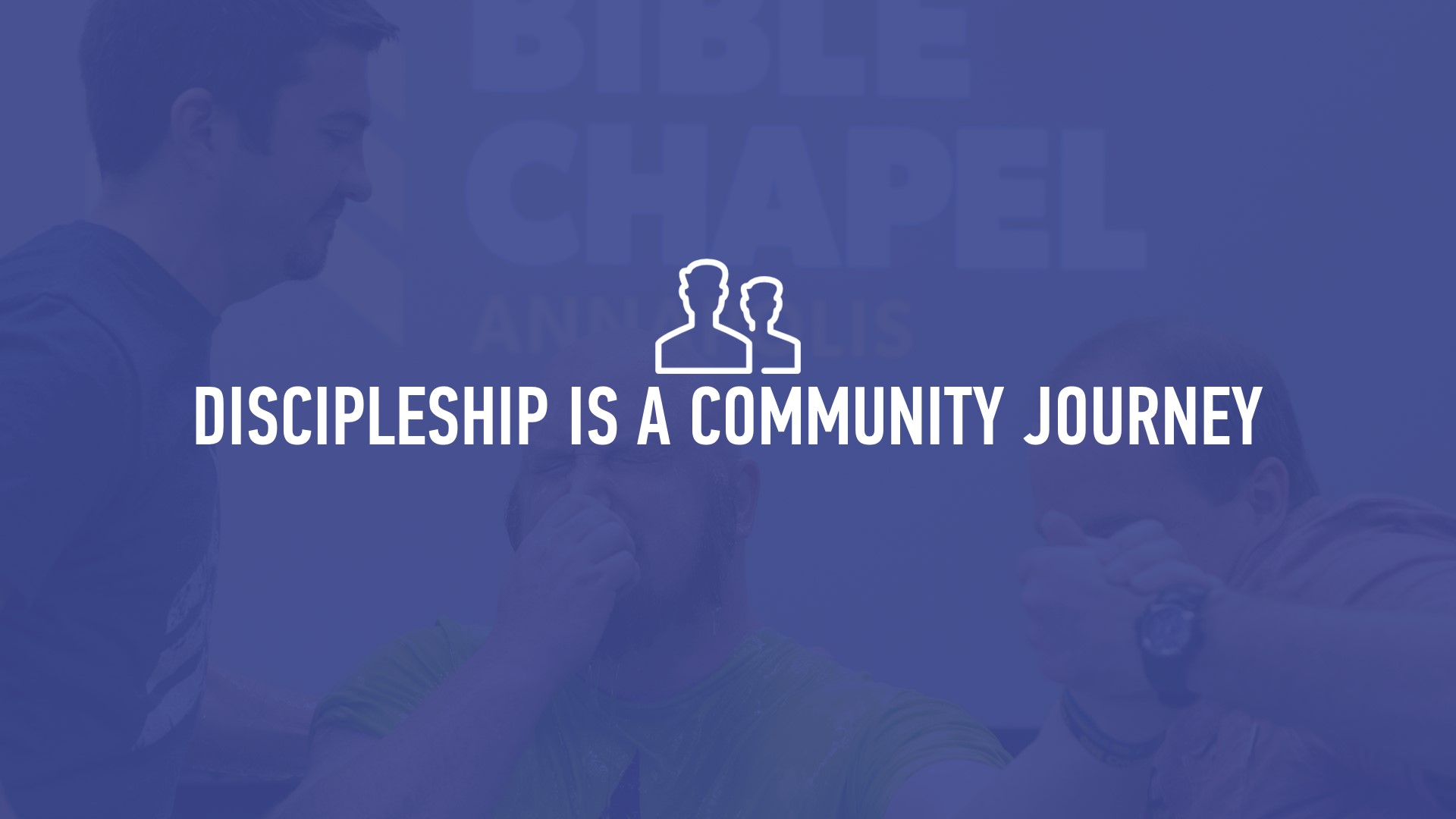 20190811 DISCIPLESHIP IS A COMMUNITY JOURNEY.jpg.JPG