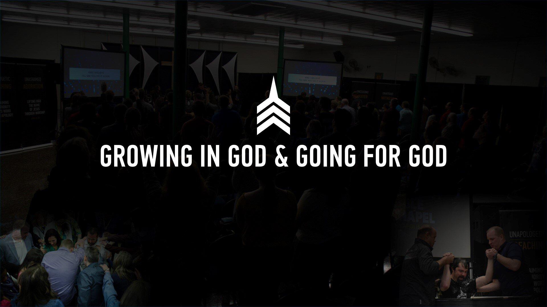 20190915 GROWING IN GOD & GOING FOR GOD.JPG