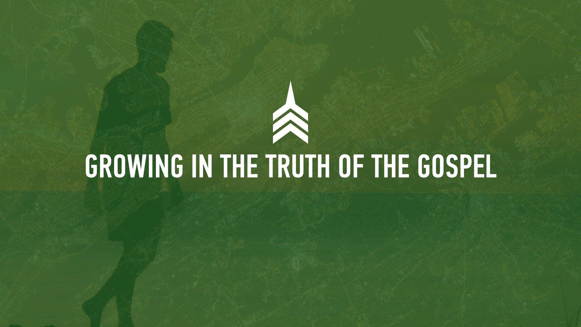 20190922 GROWING IN THE TRUTH OF THE GOSPEL.JPG