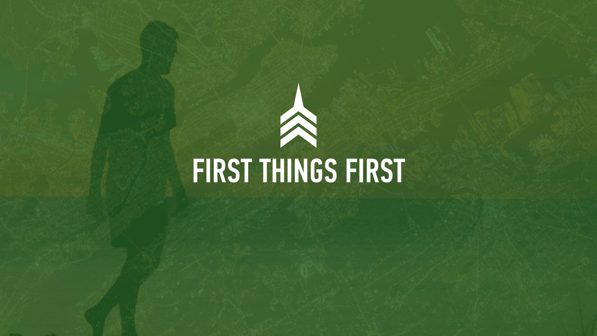 20191020 FIRST THINGS FIRST.JPG