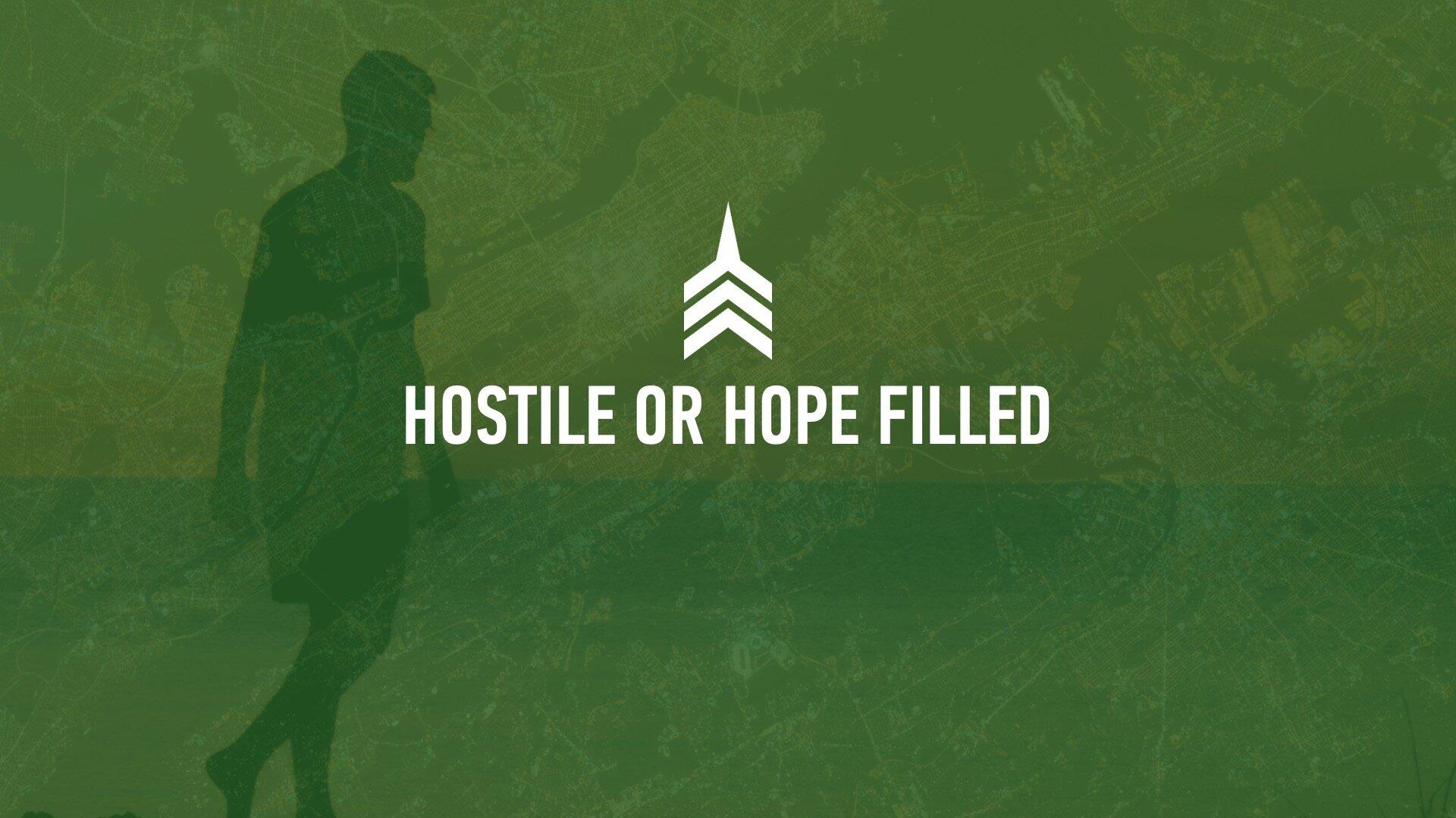 20191027 HOSTILE OR HOPE FILLED.jpeg