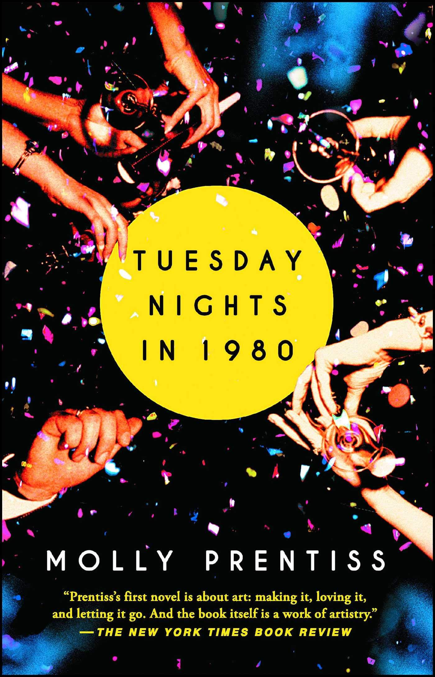 Tuesday Nights in 1980by Molly Prentiss - As far as I'm concerned, this is one of the most underrated books out there. It's easily my favorite read of the last few years. The love story doesn't necessarily have a happy, shiny ending, but I really enjoyed the gritty New York City romance. Whether you read this for the love or something else… JUST READ IT!