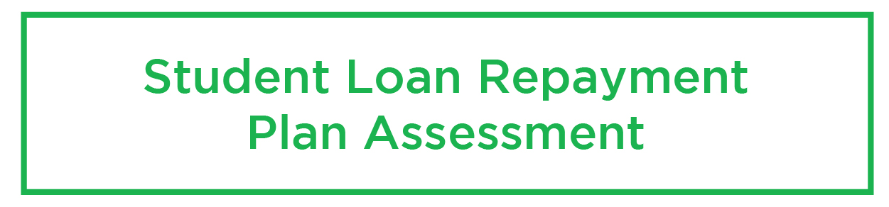 - Assessment and evaluation of the best standard and income-driven student loan repayment plans for you.