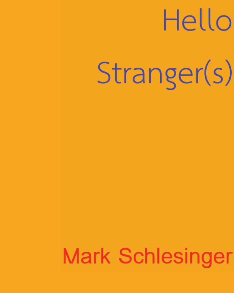 Download Catalog   Hello Stranger(s)  Essay by Michael Schreyach. Meeting Spaces  2018. Ruiz Healy Gallery, San Antonio, Texas.
