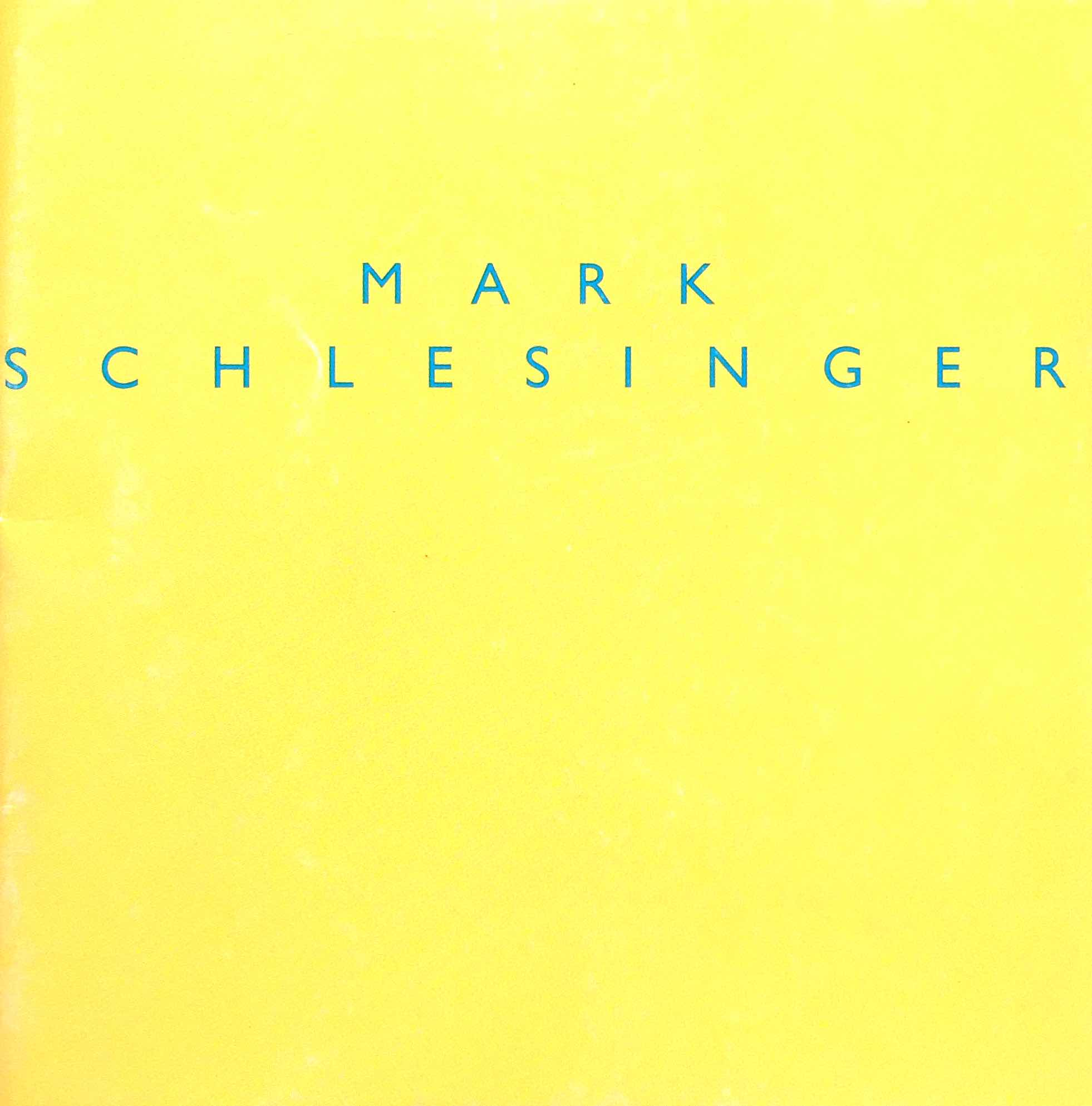 Download Catalog   Mark Schlesinger  Essay by Carina Plath. When is Painting? Tradition and Topicality in the Paintings of Mark Schlesinger.  1996-1997. Rolf Hengesbach, Wuppertal, Germany.