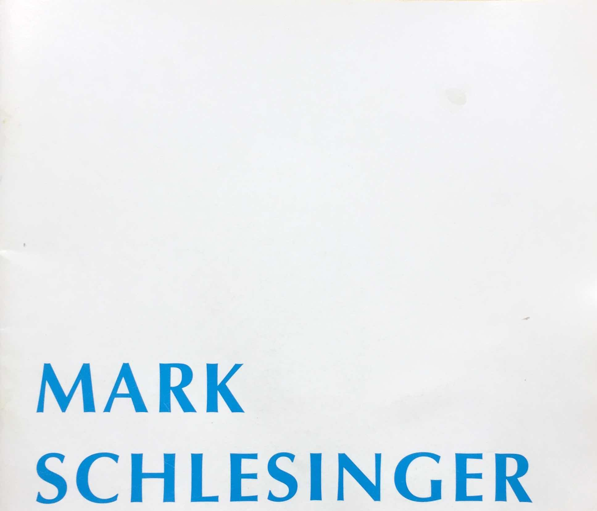 Download Catalog   Mark Schlesinger Paintings 1993  Poem by John Yau. Fifty for Mark Schlesinger.  Essay by David Pagel. Painting's (S)pace.  1993. Lipton/Owens Company, New York, New York.