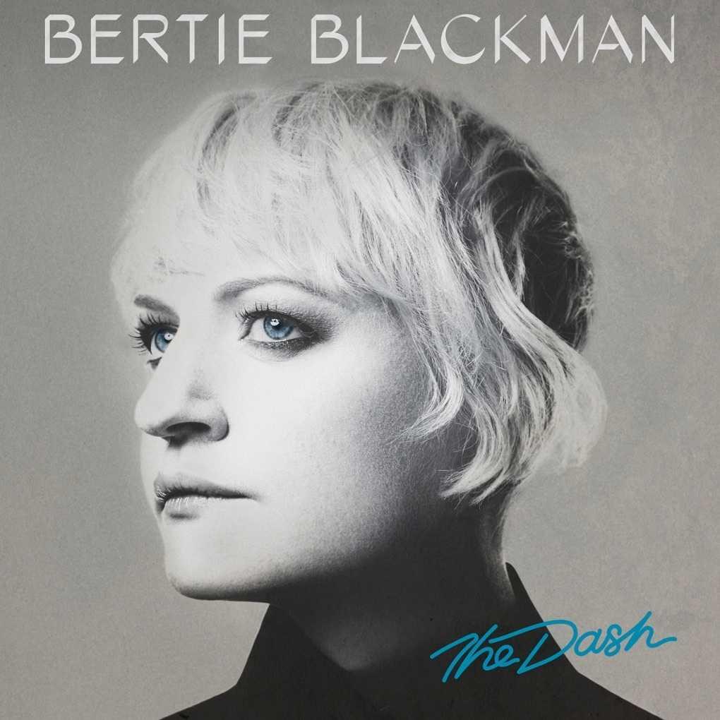 BERTIE BLACKMAN - THE DASH (2014)