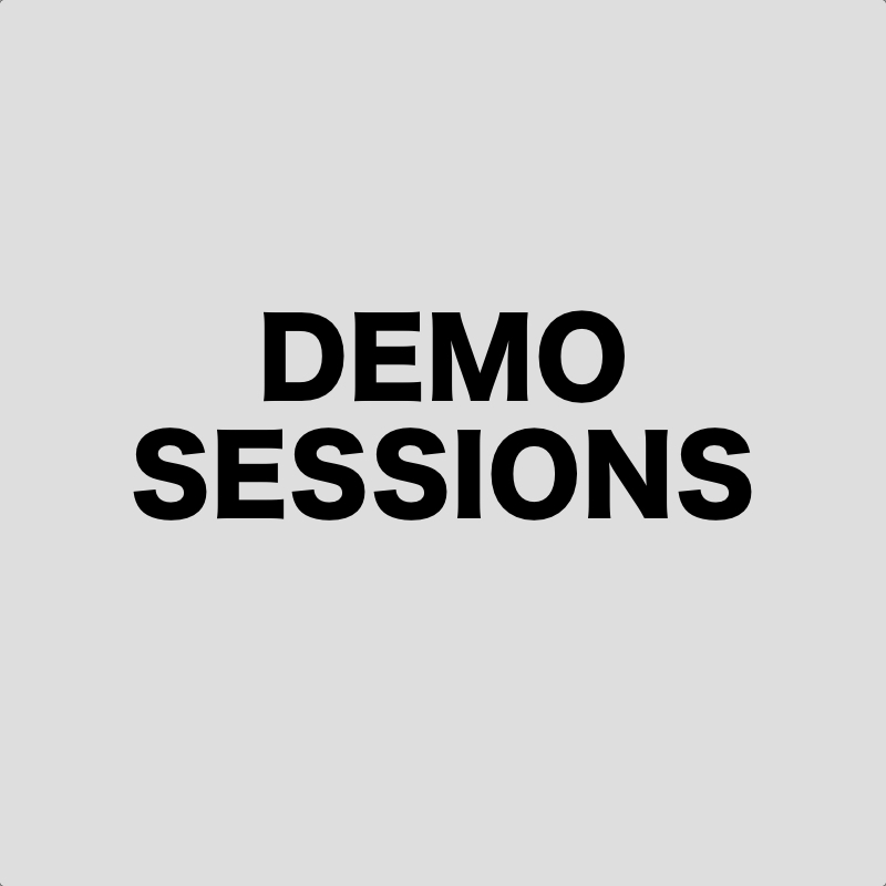 DEMO SESSIONS