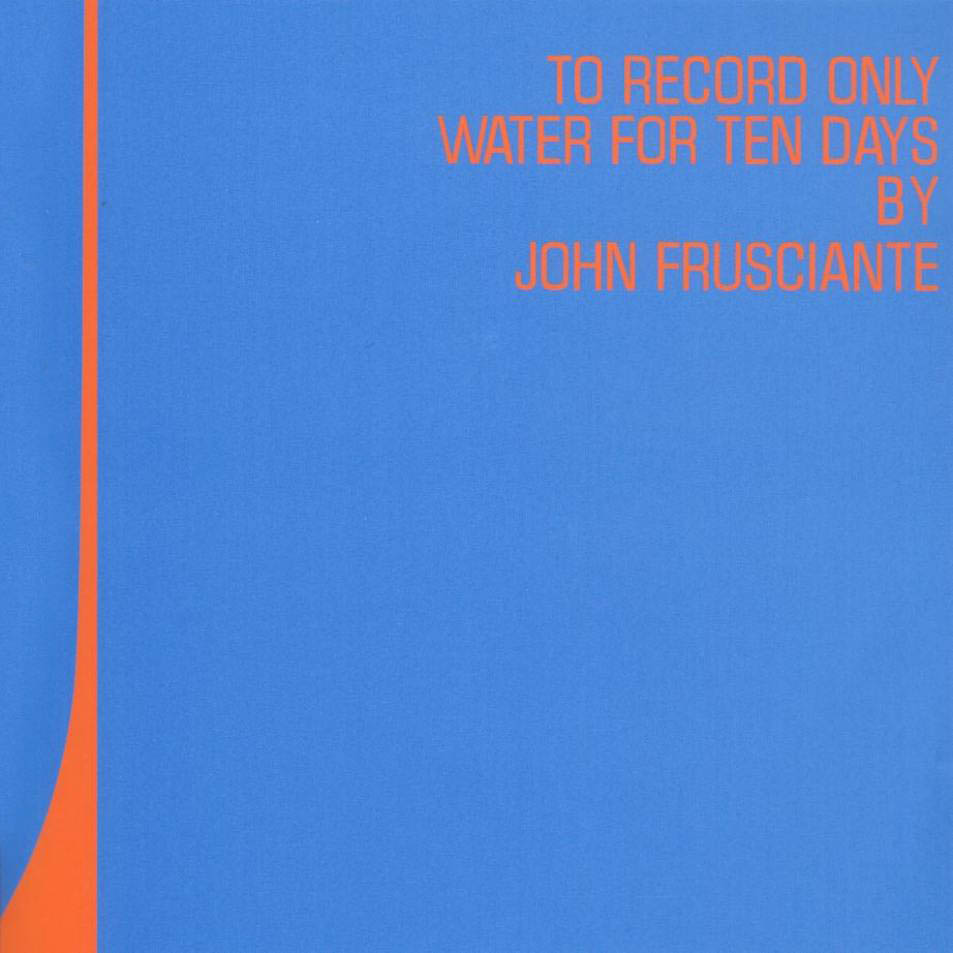 john_frusciante_to_record_only_water_for_ten_days.jpg