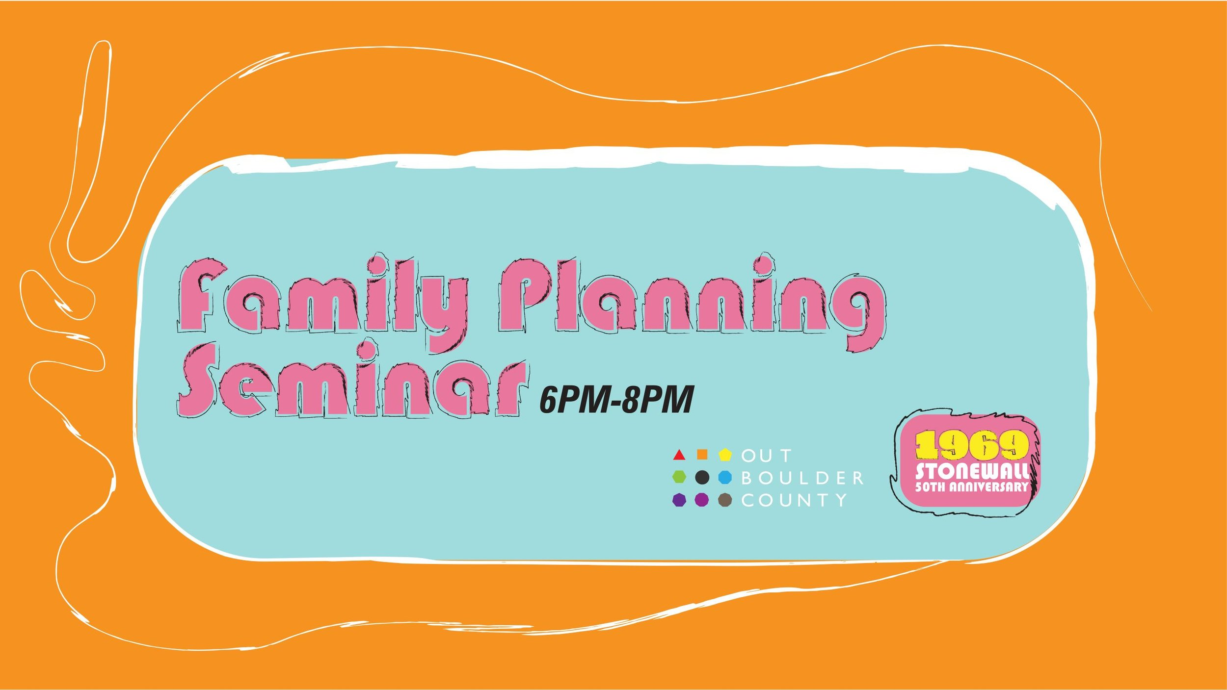 LGBTQ Family Planning Seminar  Wednesday, September 4th, 6-8 pm The Riverside  Click here to see this event on our website.   Click here to see this event on Facebook.