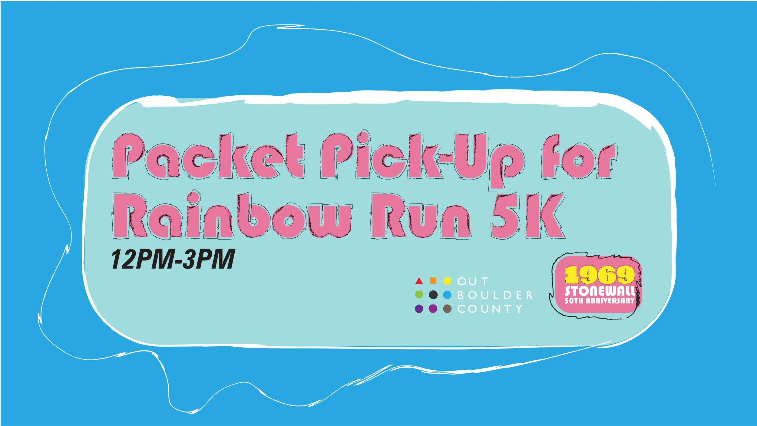 Packet Pick-Up for Rainbow Run/Walk 5K  Saturday, September 7th, 12-3 pm Pridehouse (2132 14th St., Boulder)  Click here to see this event on our website.   Click here to see this event on Facebook.