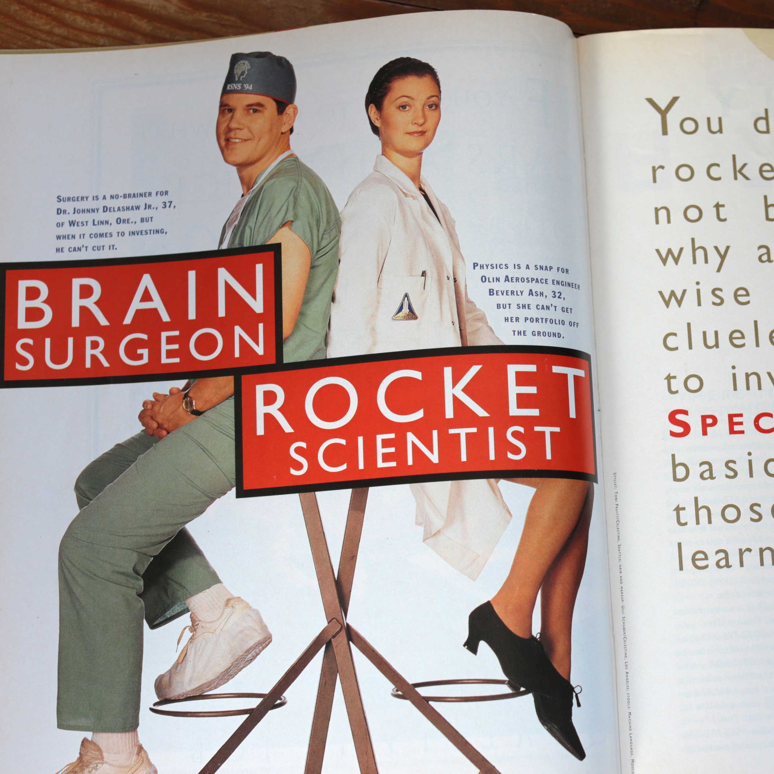 Photo Credit: Money Magazine wrote an article about how even people who might seem to be clever in one area are not necessarily smart about investing money. Yup - I was the Rocket Scientist in 'You Don't Have To Be A Rocket Scientist Or Brain Surgeon'. And yes, they asked me to have that very dour look on my face.