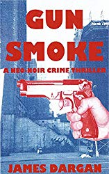 Gun Smoke, one of my six short novellas which is part of ' A Neo-Noir Crime Thriller' anthology series