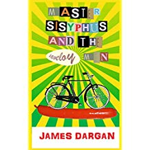 My novel, 'Master Sisyphus and the Saveloy Men', finished in 1998 and published in 2014