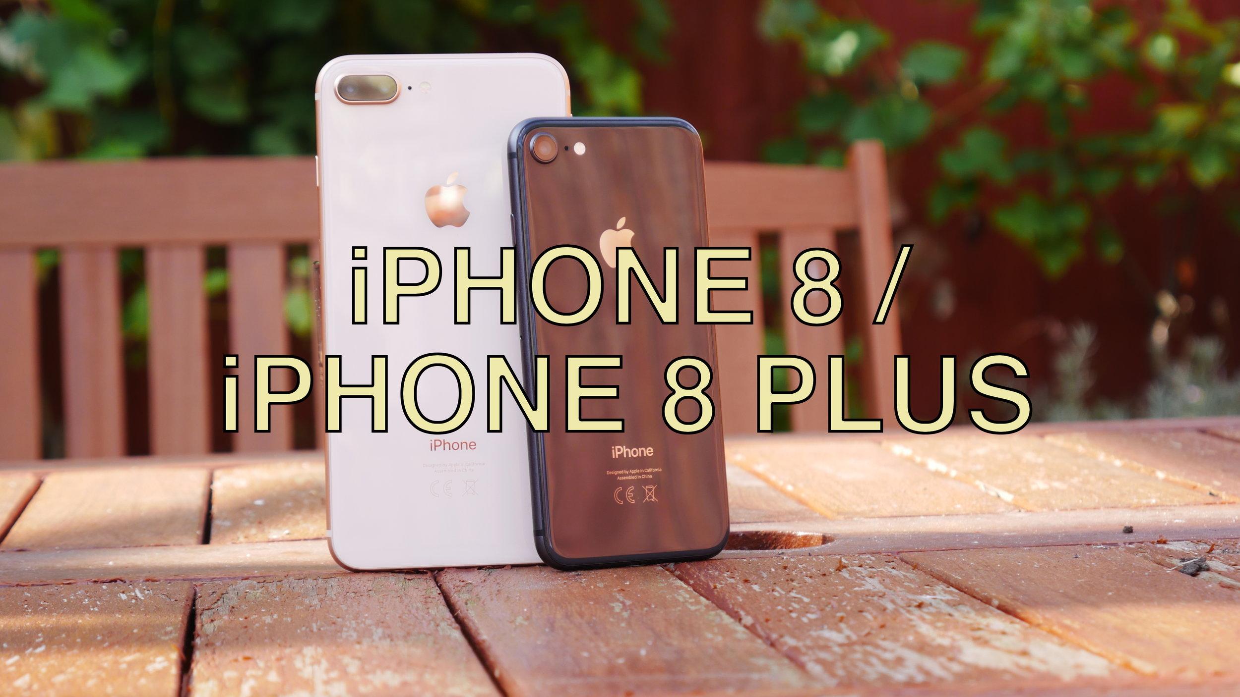 IPHONE8&8PLUS.JPG