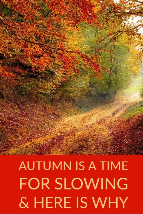 autumn slowing.jpg