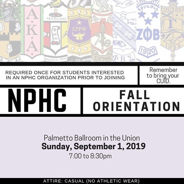 Are you interested in learning about the National Pan-Hellenic Council, also known as the Divine Nine? If so, come out to NPHC Fall Orientation on Sunday, September 1, 2019 at 7:00pm! This is MANDATORY for individuals who are interested in joining a NPHC organization (required ONCE prior to joining). There will also be light refreshments available. The dress code is casual, but please, NO athletic wear! Hope to CU there!