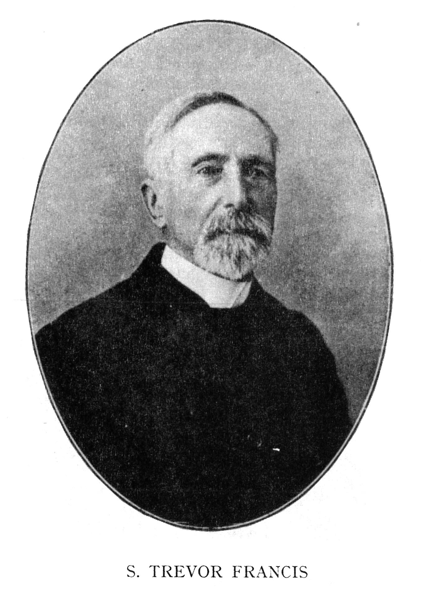 S. Trevor Francis , in  Chief Men Among the Brethren  (1931)