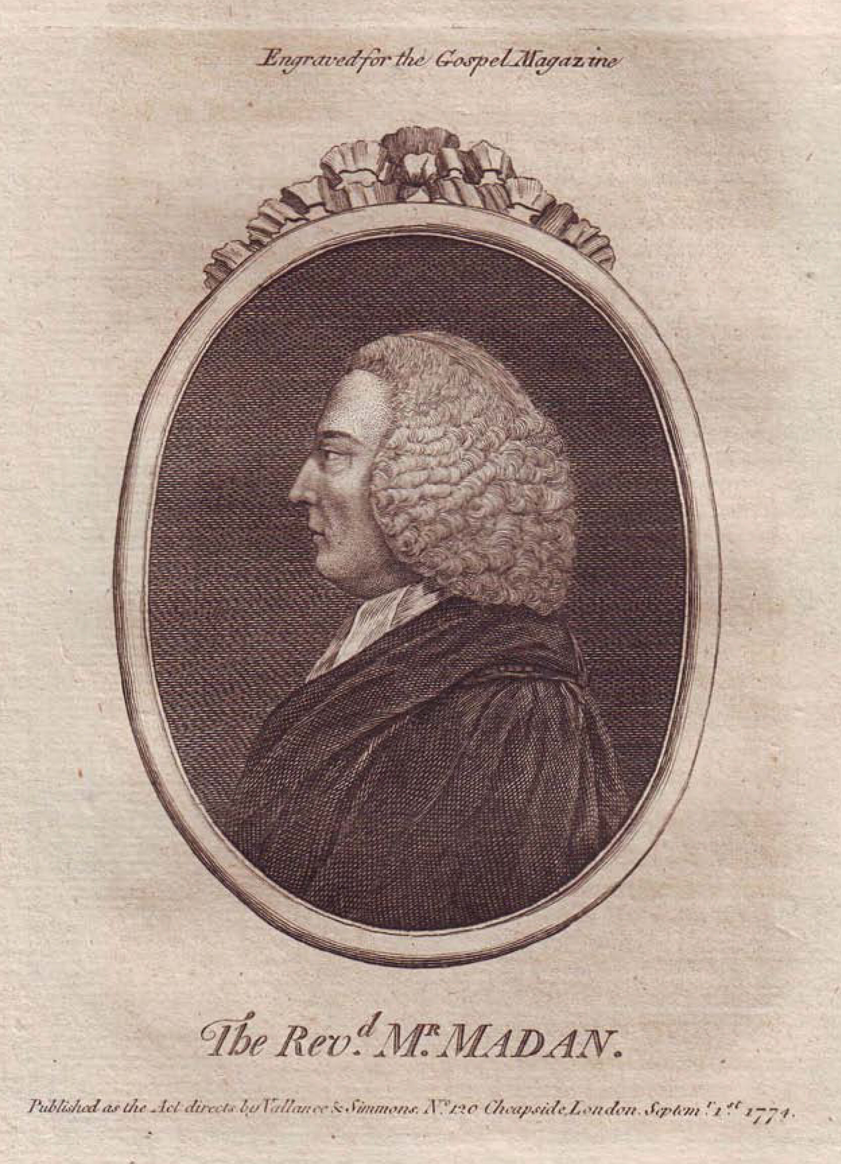Martin Madan , in  The Gospel Magazine  (August 1774).