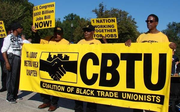 CBTU- Coalition of Black Trade Unionists -