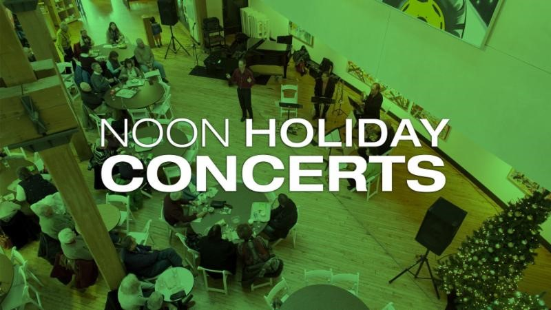 Noon Holiday Concerts.jpg