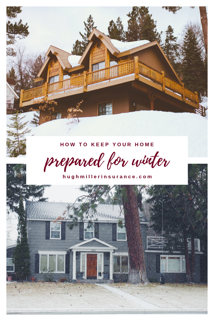 Hugh F Miller Insurance Agency Prepare your home for Winter.png