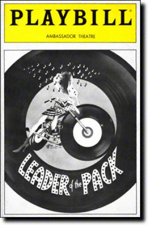 Leader of the Pack(Apr 08, 1985 - Jul 21, 1985) - 1984 Off-Broadway1985 BroadwayVocal arrangements by Marc Shaiman