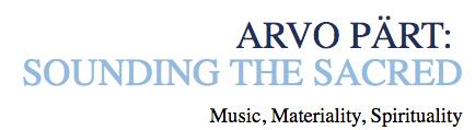 Arvo Pärt  Sounding the Sacred – Sacred Arts Initiative.png