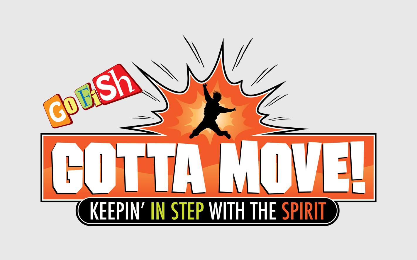 Gotta Move! - Learn more