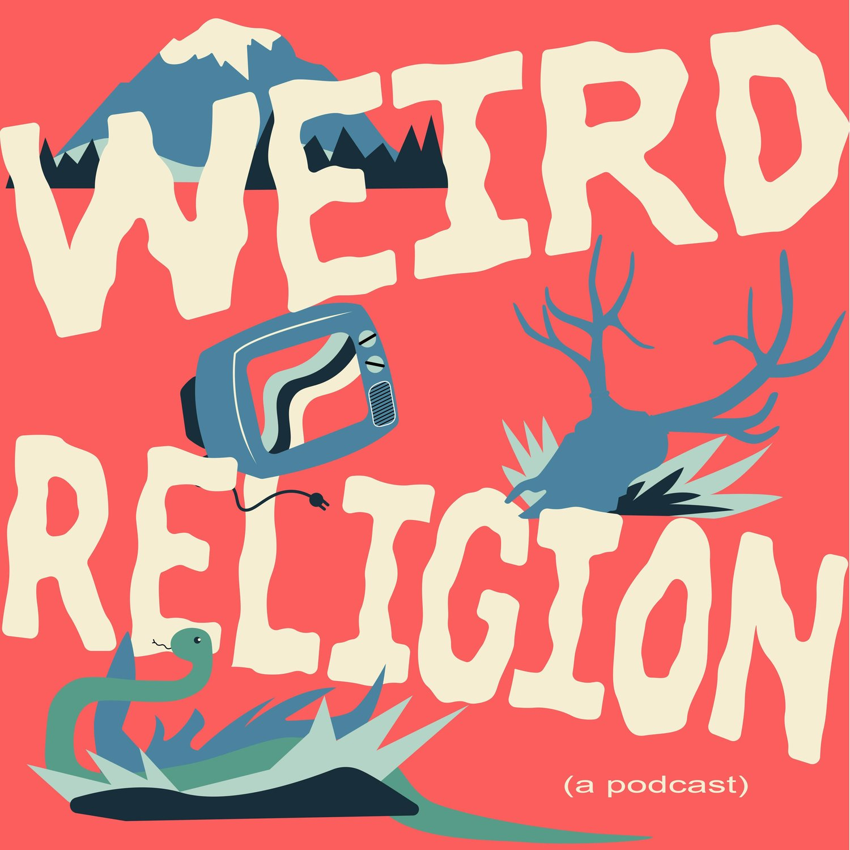 WEIRD RELIGION SEASON TWO TRAILER