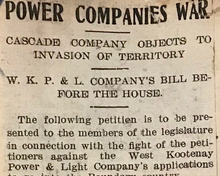 The battle between Cascade and WKPL caught the attention of local press, resulting in many dramatic articles chronicling the fight. This article appeared in the Nelson Daily Times and was a copy of Cascade Power's petition to the BC government not to approve WKPL's request to build in the Boundary district.
