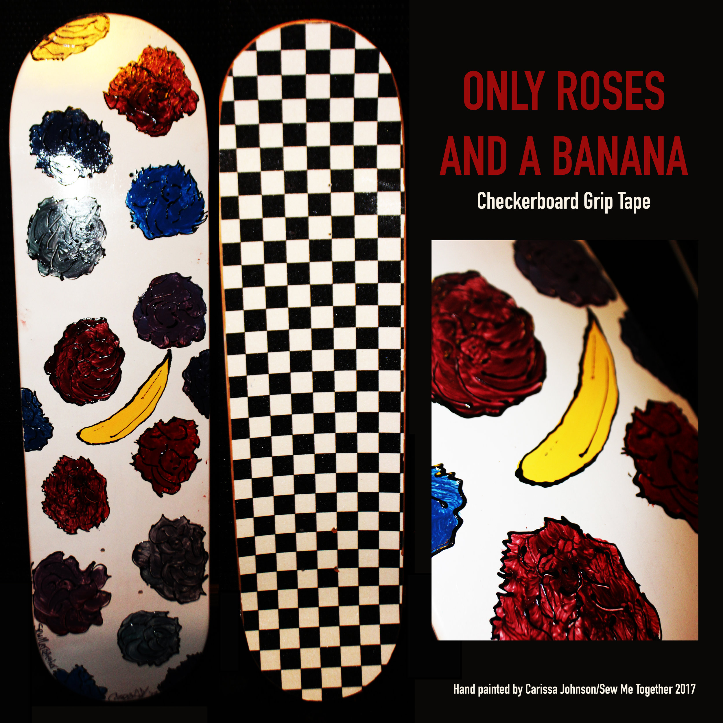 Only Roses and a Banana
