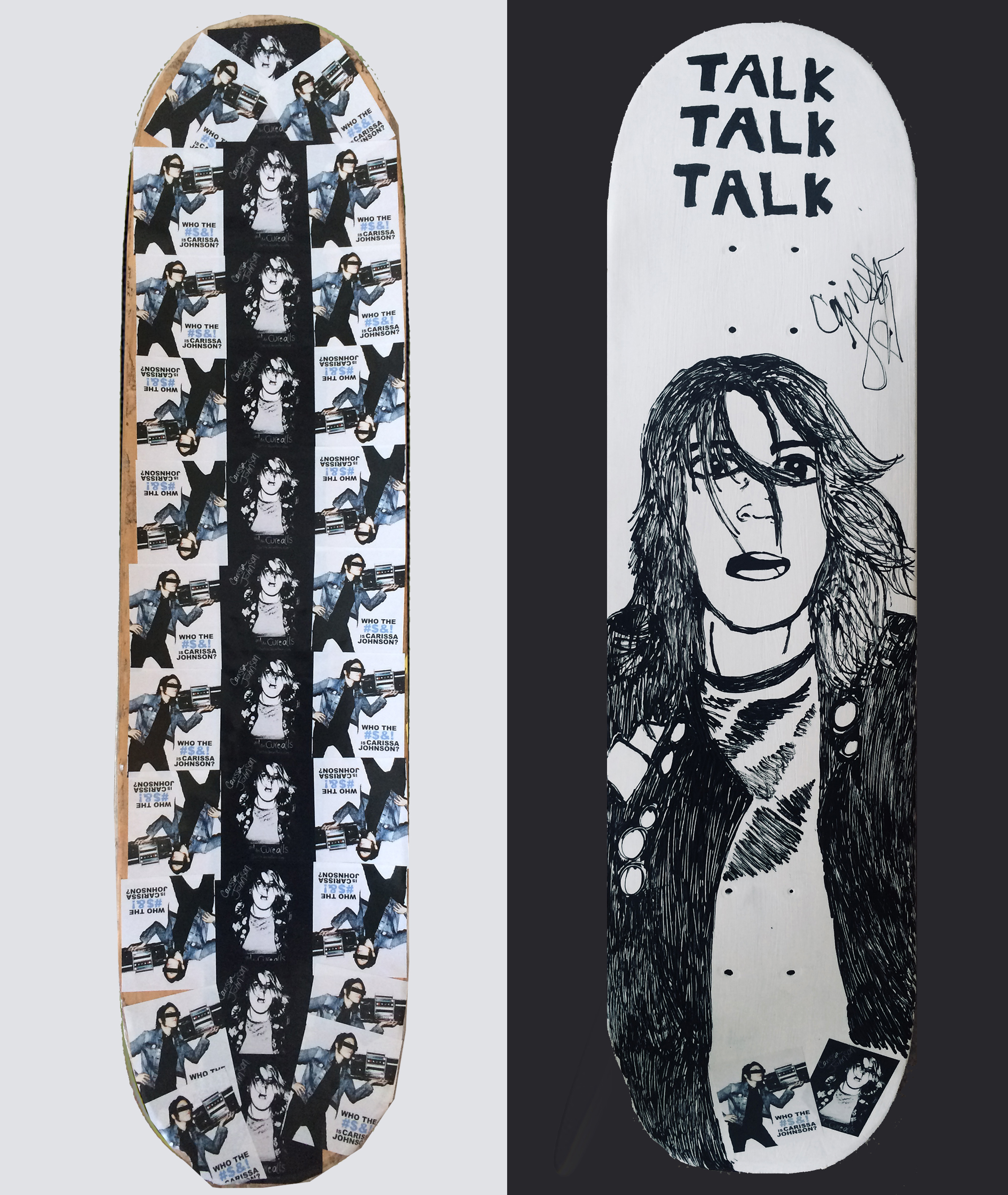 Custom Talk Talk Talk Skateboard