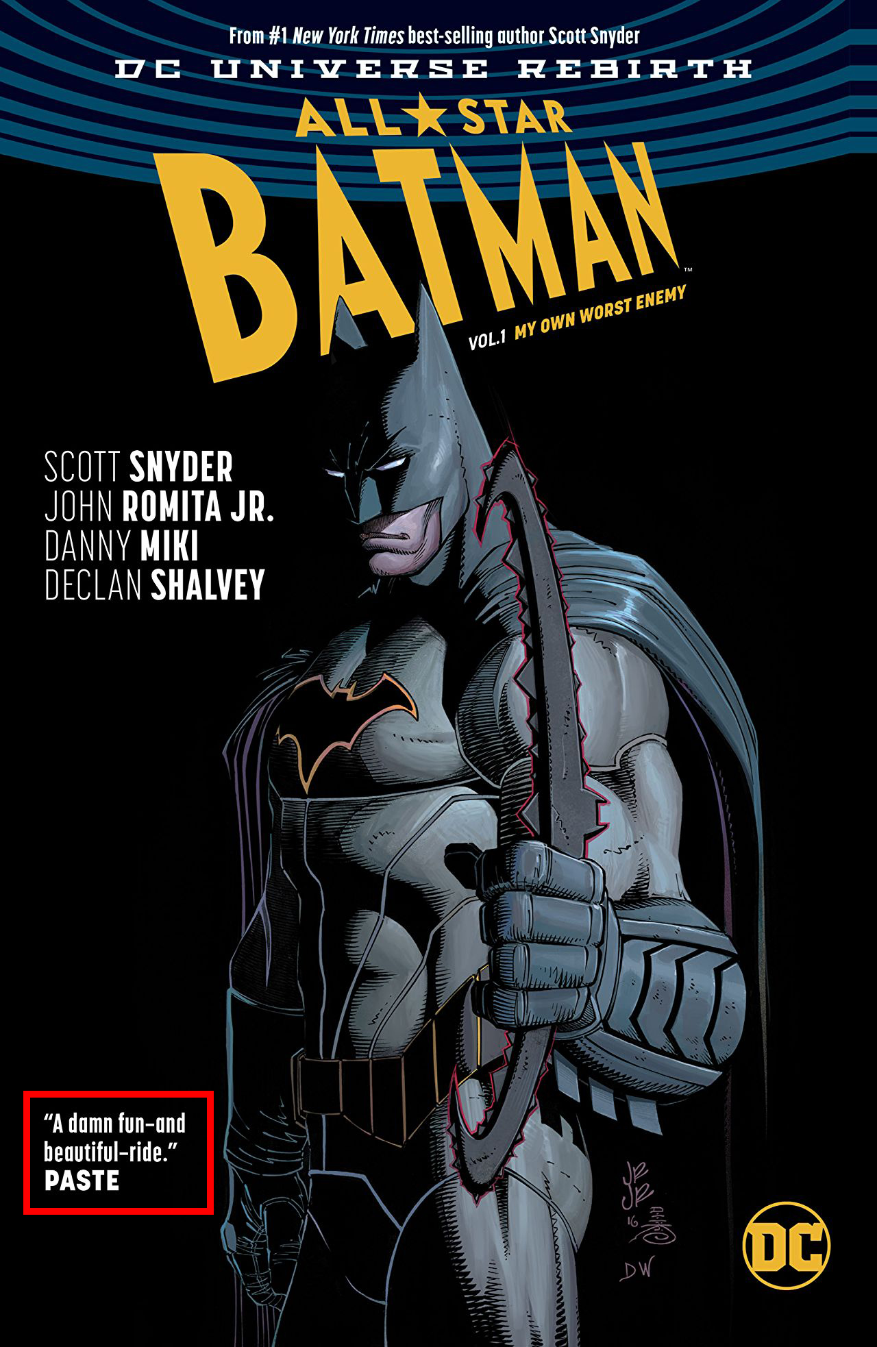 All-Star Batman  Vol. 1, by Scott Snyder and John Romita Jr.