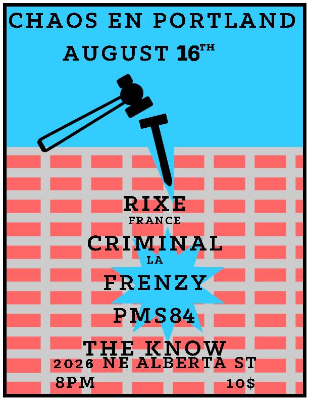 Poster for Rixe (France) & Criminal (LA) in Portland, OR. 2016