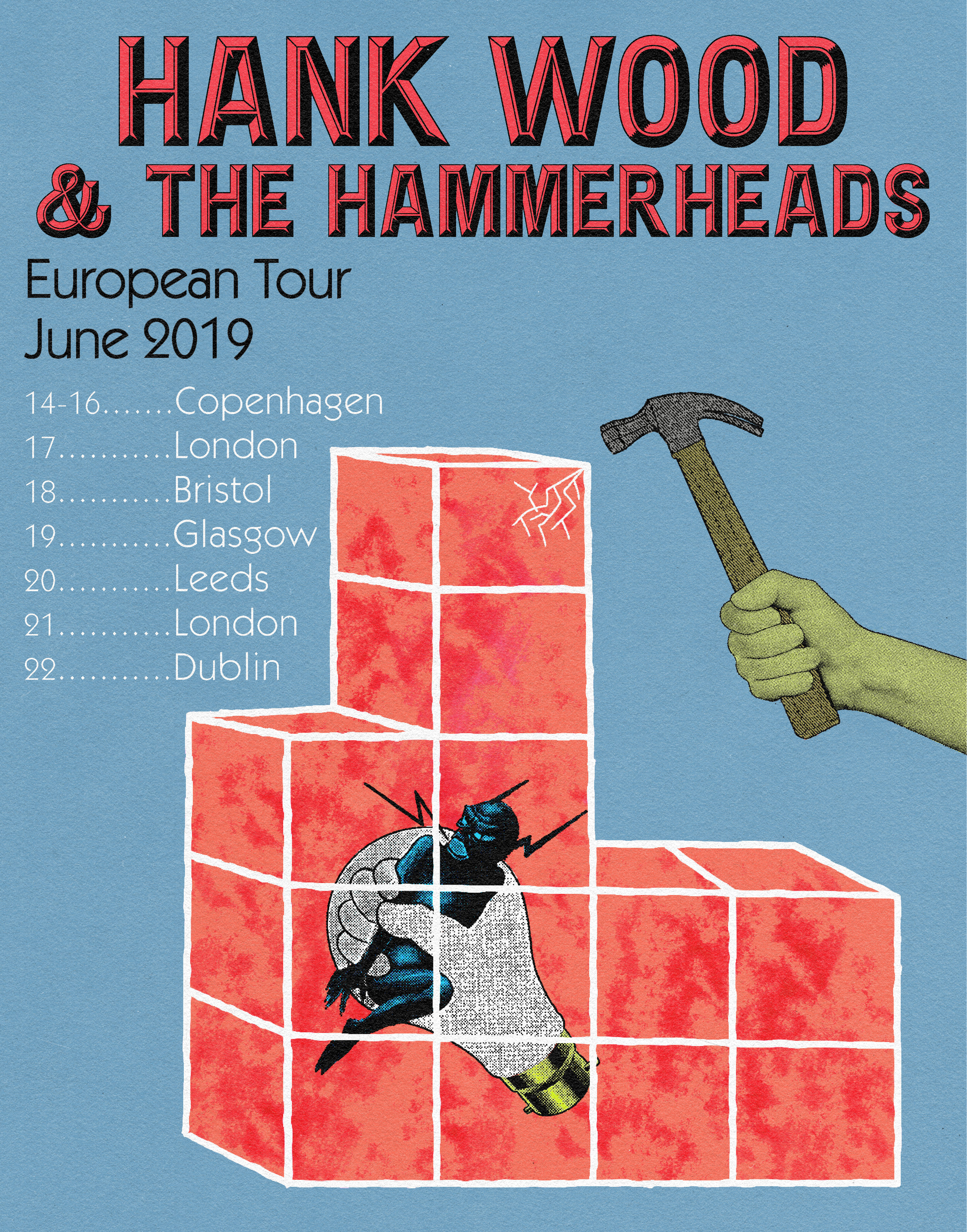 Tour poster for Hank Wood & The Hammerheads (NYC) European Tour 2019