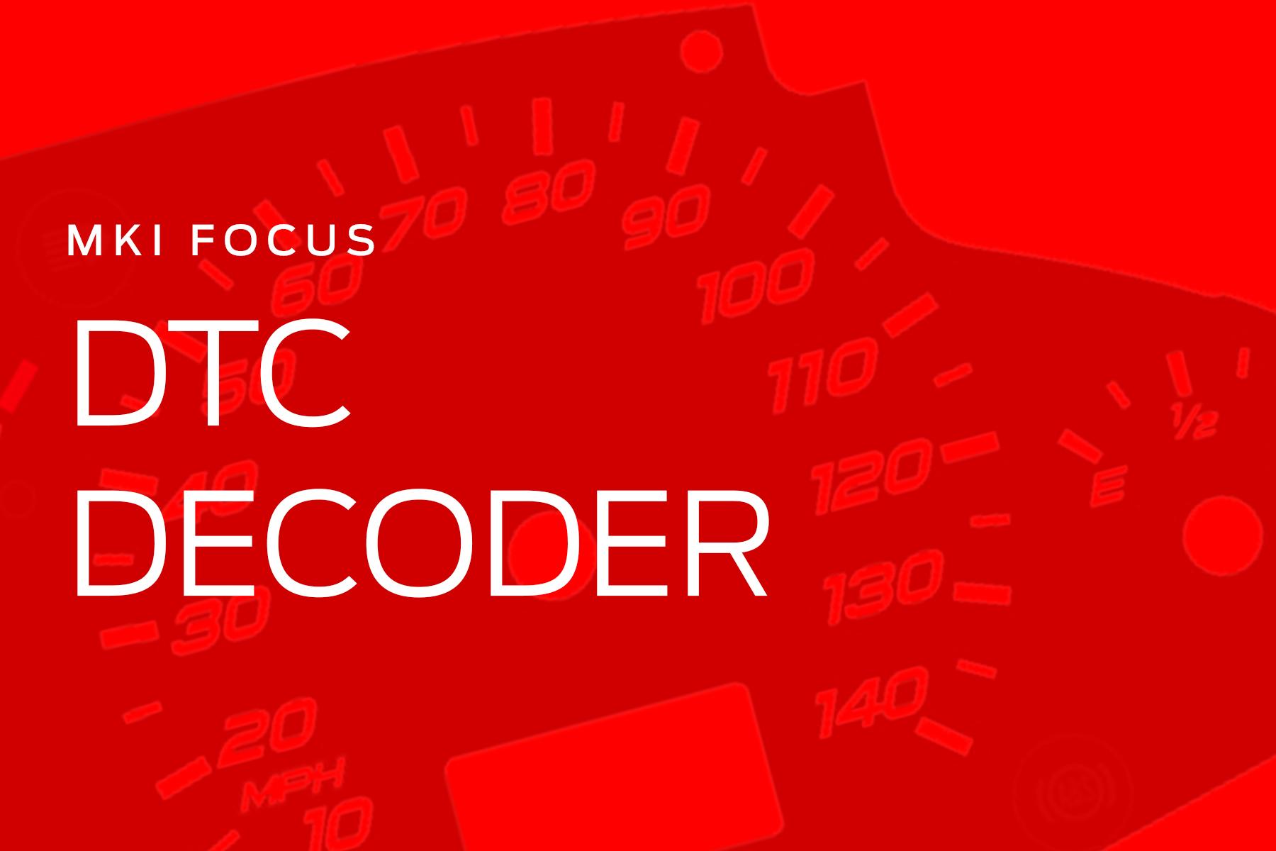 1998-2011 MK1 Focus DTC Codes