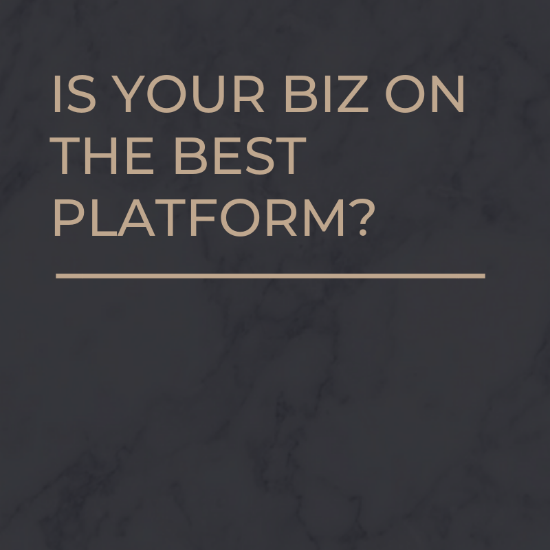 is your biz on the right platform.png