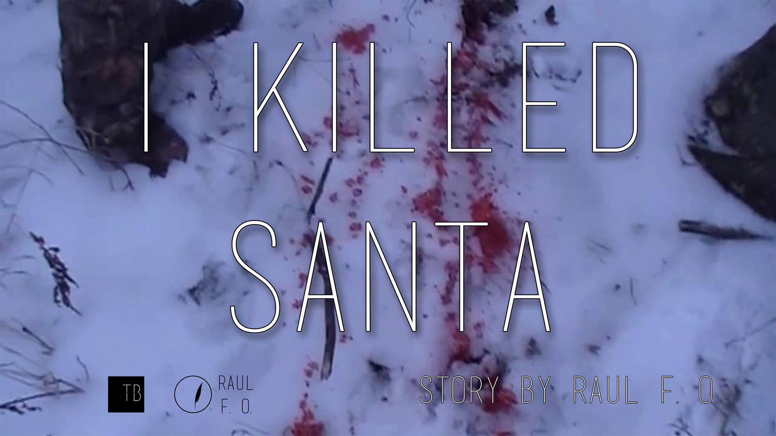 i killed santa.jpg