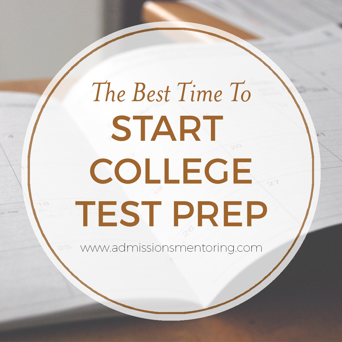 Admissions-Mentoring-When-To-Start-Test-Prep.jpg