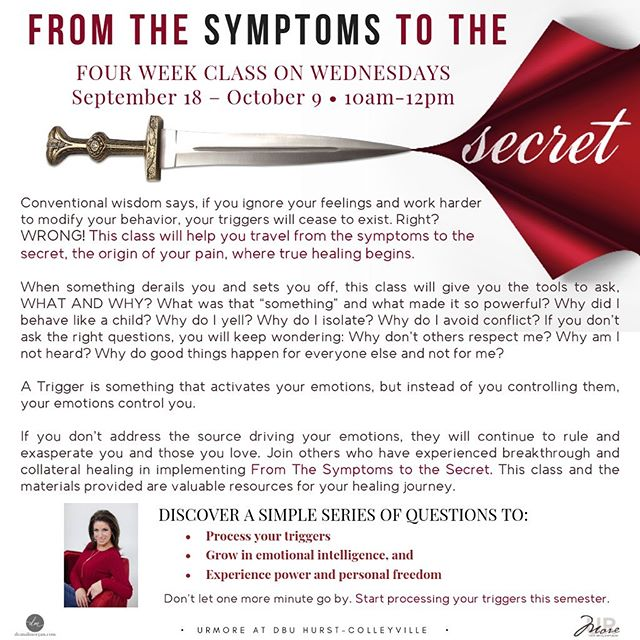 Many people have asked me if I would do a class on the book I released last spring called, From the Symptoms to the Secret. •  The answer is YES! •  Check out the flyer and come join us by clicking on the link below to register.