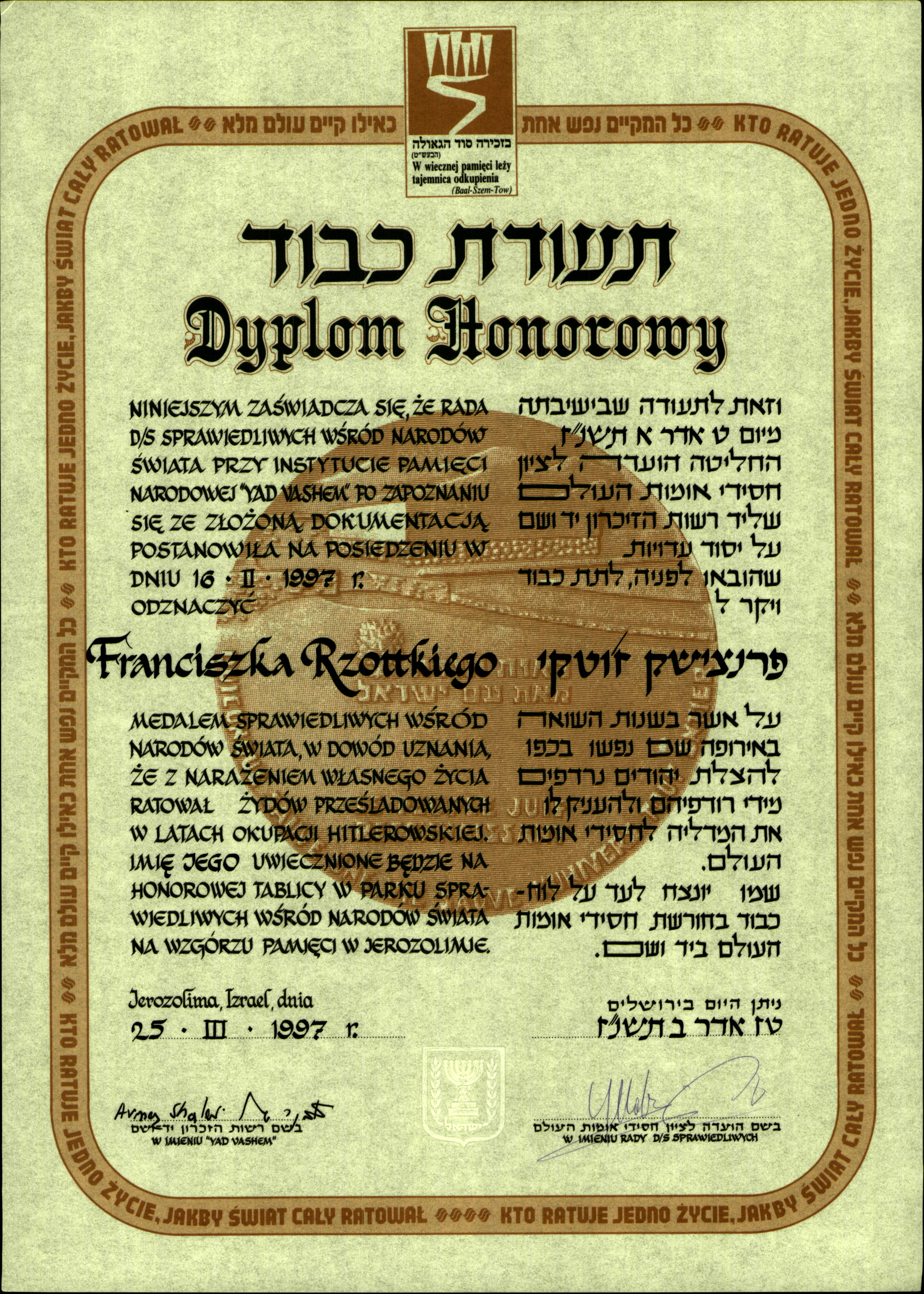 """Righteous Among The Nations"" award made to Franciszek Rzottky aka ""Edek"" on 25th March 1997 - twenty five years after his death."